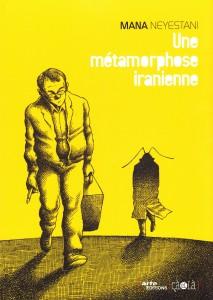 Mana Neyestani Une metamorphose iranienne